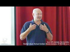 Hernia disku |4| MUDr. Richard Smíšek, SPS metóda (SM-Systém) - YouTube Fibromyalgia, Cosmic, Spiral, Youtube, Youtubers, Youtube Movies, Chronic Pain