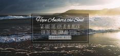 """""""We have this hope as an anchor for the soul, firm and secure. Christian Organizations, Hope Anchor, Begotten Son, Abuse Survivor, Do What Is Right, Education And Training, Foster Care, Private School, Live In The Now"""