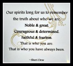 Our spirits long for us to remember the truth about who we are. Lds Quotes, Quotable Quotes, Great Quotes, Quotes To Live By, The Words, Beautiful Words, Church Quotes, After Life, Inspirational Thoughts