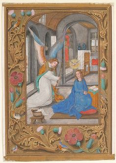 The Annunciation - Leaf from a Book of Hours. Manuscript Leaf with the Annunciation, from a Book of Hours,ca. South Netherlandish The Met Lucas 1 26 38, People Reading, Medieval Paintings, Illumination Art, Baroque Art, Religious Architecture, Book Of Hours, Traditional Paintings, Medieval Art