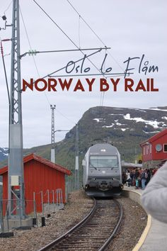 Exploring Norway beyond its capital - taking the train to Flåm!