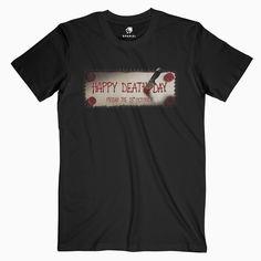 Halloween Movie Happy Death Day Teaser Tees