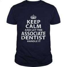 ASSOCIATE-DENTIST #teeshirt #clothing. MORE INFO => https://www.sunfrog.com/LifeStyle/ASSOCIATE-DENTIST-106153016-Navy-Blue-Guys.html?60505