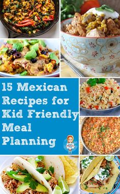 If your family enjoys Mexican food you won't want to miss these yummy kid friendly Mexican recipes!