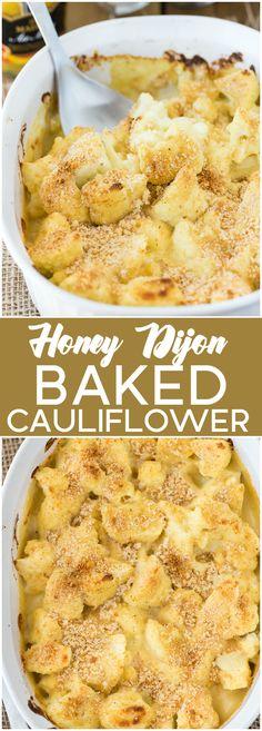 Honey Dijon Baked Cauliflower - Honey Dijon Mustard packs a wonderful flavour punch in this creamy, smooth sauce. Even picky kids love this recipe!