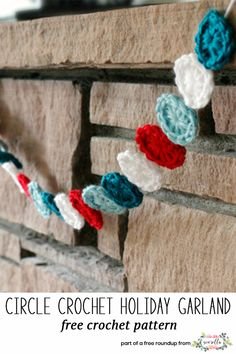Get the free crochet pattern for this crochet circle holiday garland decor from Make and Takes featured in my crochet christmas party FREE pattern roundup!