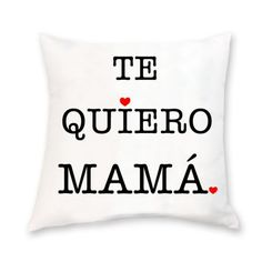 #Cojín te quiero mamá  ideal como #Regalo para el  #Díadelamadre Visita nuestra tienda online: Powerprint.es