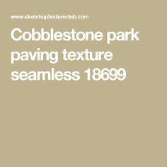Cobblestone park paving texture seamless 18699
