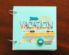 6x6 mini album by deb duty {photography + scrapbooking}: minibook: utah vacation