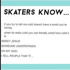 *deep inhale* this smell. it smells of dark times very near. Cold smells like a hockey rink. Ice Skating Funny, Ice Skating Quotes, Figure Skating Quotes, Figure Skating Jumps, Skate 3, Speed Skates, Ice Dance, Figure Skating Dresses, Sport Quotes