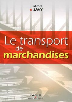 E-BOOK accessible aux utilisateurs de l'UHA (étudiants et personnel) --- Une analyse de l'ensemble du système de transport par la description de la nature du transport, de la mobilité des marchandises, de la production, de l'organisation et des techniques du fret, des relations entre le transporteur et le chargeur, et par celle du rôle des pouvoirs publics.