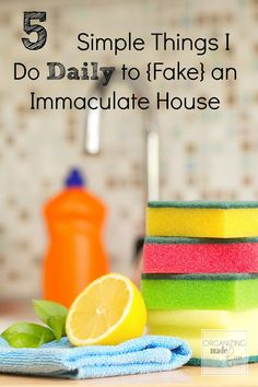 5 Simple Things I Do Daily to {Fake} an Immaculate House :: great household tips.