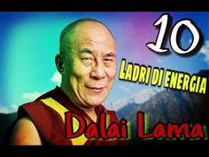 I 10 ladri di energia secondo il Dalai Lama
