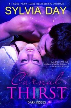 Carnal Thirst: Dark Kisses (Volume 1) by Sylvia Day, http://www.amazon.com/gp/product/0985114614/ref=cm_sw_r_pi_alp_vwKVqb0RC2YK1