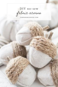 DIY fall decor ideas: DIY no-sew fabric acorns. If you need fall craft or DIY de.DIY fall decor ideas: DIY no-sew fabric acorns. If you need fall craft or DIY decor ideas, you might like these simple acorns. Made with styrofoam egg. Sewing Projects For Beginners, Diy Projects, Burlap Projects, Fall Projects, Diy Kit, Diy Décoration, Fall Diy, Fall Home Decor, Fall Decor For Mantel