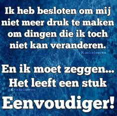 Family Quotes, Life Quotes, Dutch Phrases, Positive Living, Love Yourself Quotes, Best Quotes, Poems, Funny Pictures, Wisdom