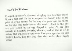 Dont be shallow