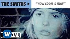 how soon is now - YouTube