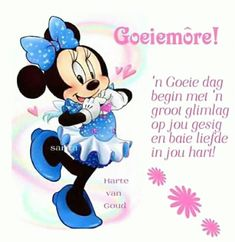 Good Morning Messages, Good Morning Good Night, Good Morning Wishes, Lekker Dag, Happy Birthday Meme, Birthday Memes, Afrikaanse Quotes, Goeie More, Good Thoughts