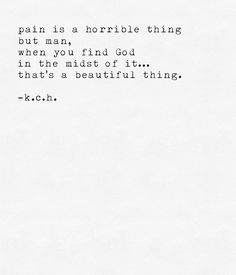 Pain is a horrible thing