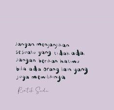 Reminder Quotes, Self Reminder, Hurt Quotes, Some Quotes, Looks Quotes, Cinta Quotes, Sad Texts, Quotes Galau, Quotes Indonesia
