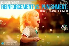 What Role can Reinforcement and Punishment Play in Shaping Your Child's Behavior?