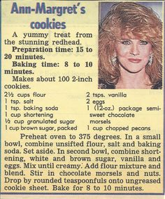 Ann-Margret recipe for Chocolate Chip Cookies Candy Cookies, Brownie Cookies, Cookie Desserts, Yummy Cookies, Chocolate Chip Cookies, Cookie Recipes, Dessert Recipes, Cupcake Cookies, Cookie Bars