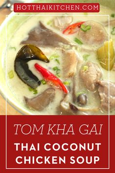 This delicious Thai recipes is a great addition to your list of asian food recipes must try! One of the most popular Thai dishes outside of Thailand. Coconut galangal chicken soup is our version of chicken noodle soup - comforting yet flavourful, enriched with coconut milk but not heavy. Gluten free, and very easy to make.|how to make Thai coconut chicken soup| how to cook Thai coconut chicken soup