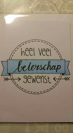 Kaart beterschap. Doodle Lettering, Types Of Lettering, Brush Lettering, Note Doodles, Card Drawing, Drawing Quotes, Letter Art, Print Pictures, Diy Cards