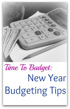 Time To Budget: New Year Budgeting Tips #Money
