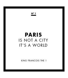 Image result for paris is not a city it's a world