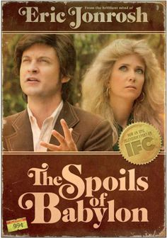 super weird,over the top but funny-the spoils of babylon