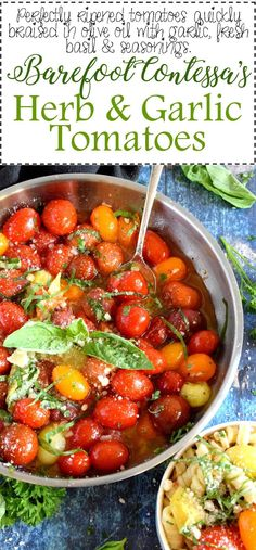 Jump to Recipe Print RecipeThe Barefoot Contessa's Herb and Garlic Tomatoes are the perfect recipe to use up that bounty of summer ripe tomatoes. A simple recipe with intense garlic and basil flavour! Before my love affair started with The… Date Recipes Desserts, Appetizer Recipes, Salad Recipes, Appetizers, Health Desserts, Side Dish Recipes, Vegetable Recipes, Vegetarian Recipes, Cooking Recipes