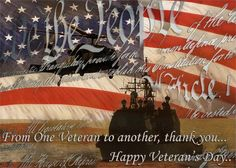 veterans day quotes   from one veteran to another thank you happy veteran s day