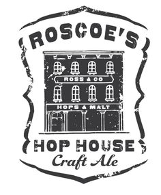 Roscoe's Hop House - Belgian White is very nice!
