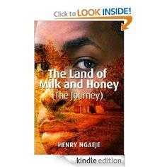 The Land of Milk and Honey (The Journey)