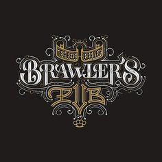 Brawler's #lettering #type #typography #typeverything #lettering #goodtype
