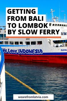 How to get from Bali to Lombok the cheapest way? A slow ferry from Bali to Lombok is a clear winner. Learn more about it here!