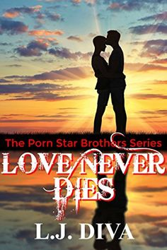 Love Never Dies, the next instalment in the Porn Star Brothers series - https://www.amazon.com/-/e/B01LCKAXBM