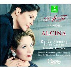 Alcina (1735) // Georg Friedrich Händel // Renée Fleming, Susan Graham, Natalie Dessay, Kathleen Kullmann,  Timothy Robinson, Laourent Naouri i Juanita Lascarro.  Les Arts Florissants.  Dir.: William Christie (1999)