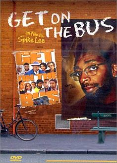 Get On the Bus - Director Spike Lee