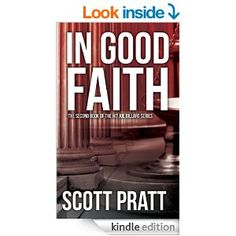 (Book #2 in the Compelling, Action-Packed, Legal Thriller Series by Bestselling Author Scott Pratt! [550+ 5-Star Reviews])