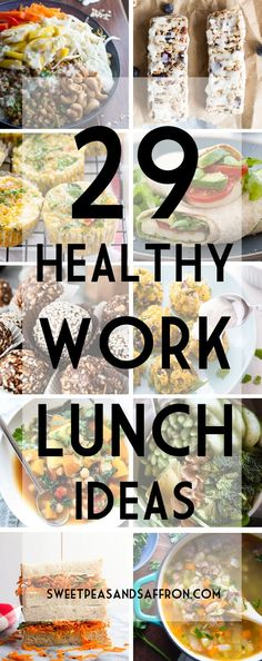 A round-up of 29 healthy lunch ideas for work including snacks, granola bars, sandwiches, wraps and soups. No more boring brown bag lunches!