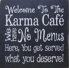 12 x 12 Welcome to the Karma Cafe