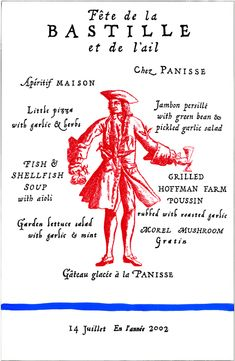 Bastille Day + Garlic Festival menu for Chez Panisse by Cynthia Warren. Chez Panisse Menu, Happy Bastille Day, French Days, Garlic Festival, Pickled Garlic, Vintage Menu, French Food, Peace And Love, Hand Lettering