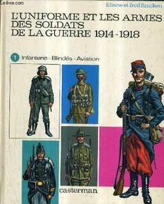 COSTUMES 14-18 T. : I de Liliane Funcken https://www.amazon.fr/dp/2203143088/ref=cm_sw_r_pi_dp_YKjdxb2Y5A04R