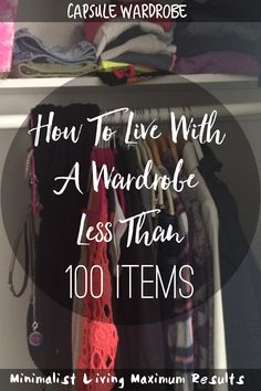 100 items or less in your cliset