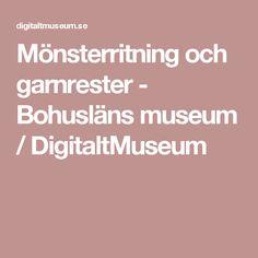 Mönsterritning och garnrester - Bohusläns museum / DigitaltMuseum