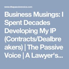 Business Musings: I Spent Decades Developing My IP (Contracts/Dealbreakers) | The Passive Voice | A Lawyer's Thoughts on Authors, Self-Publishing and Traditional Publishing