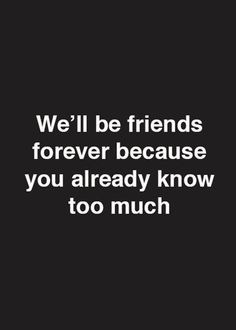 best friend quotes 35 Cute Best Friends Quotes True Friendship Quotes With Images 6 Best Friend Quotes Funny, Besties Quotes, Best Friends Funny, Happy Quotes, Close Friends, Friend Quotes Humor, Best Buddy Quotes, A Good Friend Quote, Bestfriends